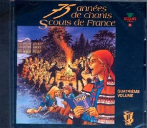 CD 75 années de chants Scouts de France - Volume 4