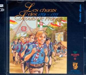 CD(2) Les chants des Scouts de France - 1980-99
